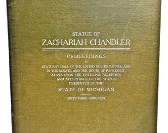 1914 Statue Zachariah Chandler Statuary Hall United States Americana American History