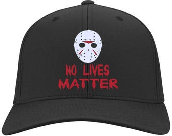 Friday the 13th No Lives Matter - Embroidered Flex Fit Baseball Cap