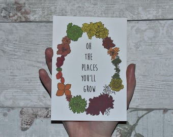 Oh The Places You'll Grow Postcard Print