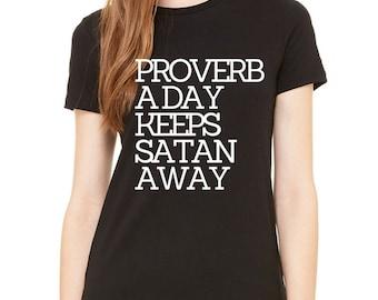 A Proverb A Day Keeps Satan Away Tee