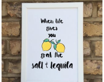 When life gives you lemons grab the salt and tequila quote   Wall prints   Wall decor   Home decor   Print only   Typography