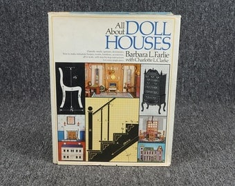 All About Doll House Dollhouse- Barbara Farlie- HB- 1975- Plans, Photos, History