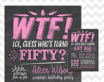 Who's turning 50, WTF turning 50, Surprise 50th birthday, 50th birthday invitations, surprise birthday invitation, WTF chalkboard invitation