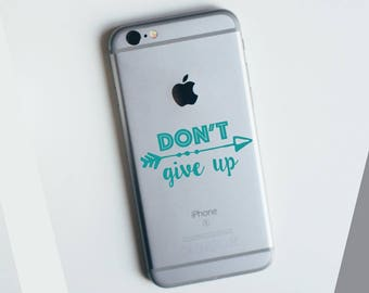 Don't Give Up Apple iPhone Decal