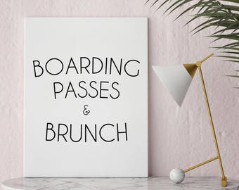 Instant Print Art, Printable Art, Boarding Passes and Brunch, Travel, Foodie, For the Kitchen, Wanderlust, Home Decor, Well Versed Designs