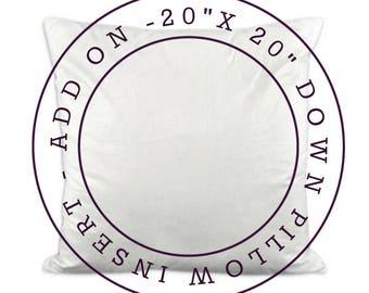 ADD ON - 20x20 Down Pillow Insert