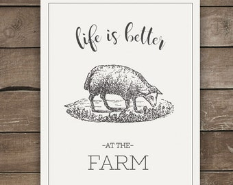 Life is Better at the Farm, Lamb Print, Wall Print, Farmhouse Style