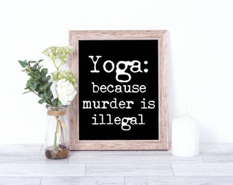 Yoga Wall Prints - Yoga Wall Art - Yoga Quotes Wall Art Printable - Yoga Studio Decor - Printable Yoga Quote