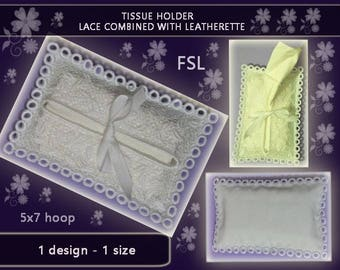 Pocket tissue holder - lace with leatherette No.361 - FSL - In-the-Hoop - 5x7hoop-video tutorial - Machine embroidery file./INSTANT DOWNLOAD