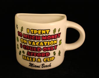 "Vintage ""Half Cup"" Mug Miami Beach Florida Travel Vacation Souvenir"