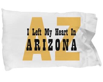 Heart In Arizona - Pillow Case - Gift For Her - Gift For Women