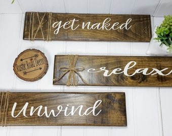 Get Naked Sign Relax Unwind Get Naked Bathroom Signs Rustic Bathroom Signs