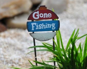 Gone Fishing Sign for Miniature Garden, Fairy Garden