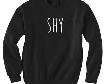 Shy  Sweatshirt Black or Gray
