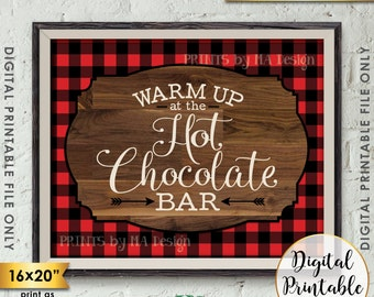 "Hot Chocolate Bar Sign, Warm Up at the Hot Chocolate Bar, Hot Cocoa Sign Red Check Lumberjack 8x10/16x20"" Instant Download Digital Printable"
