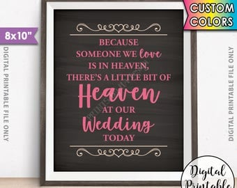 "Heaven Sign, Because Someone we Love is in Heaven, a Bit of Heaven at our Wedding Tribute, Hearts, 8x10"" Chalkboard Style Printable Sign"