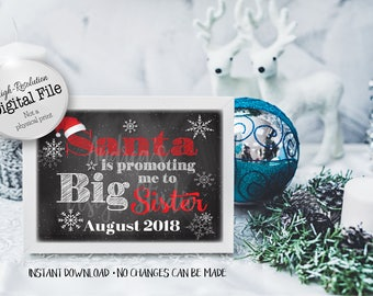 Santa Is Promoting Me, Big Sister Sign, New Baby Announcement, Pregnancy Announcement, August 2018, Instant Download, Digital Files