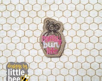 messy bun life feltie - planner life paperclip feltie design - mom top knot hair design - machine embroidery design - 05 05 2017