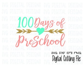 100 Days of Preschool Svg, One Hundred Day Clipart Cut files Svg Dxf Eps Png files for Silhouette and Cricut, Arrow SVG Digital Design