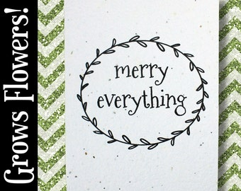 """GROWS WILDFLOWERS! - """"merry everything"""" - Plant the Card - 100% recycled - #CH009"""