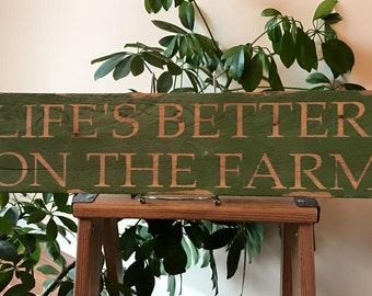 Life's Better on the Farm sign