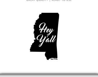 Hey Y'all - Mississippi State Graphic - Digital Download - SVG file - Cut Files - Mississippi SVG - DXF file - Vector Art - Ready to Use!