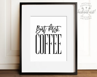 But first coffee sign, PRINTABLE art, Coffee decor, Cafe wall art, Coffee lover gift, But first coffee print, Large wall art, Kitchen art