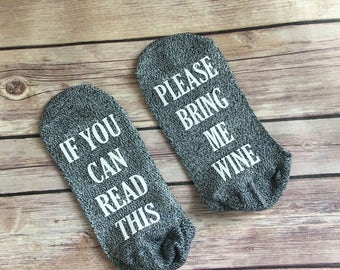 Bring Me Wine Socks, If you can read this, bring me wine, Mom socks, Wine lover gift, Mother's Day, Christmas, Anniversary gift, Nurse
