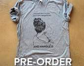 HANDLE IT T-shirt | PREORDER