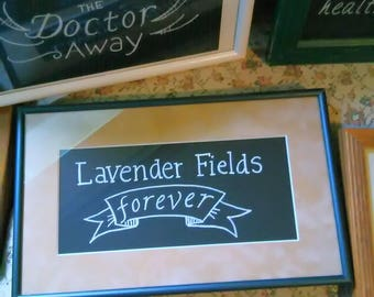 Lavender Fields Forever calligraphied sign