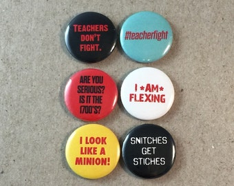 Fist Fight Movie Quotes Fan Art #teacherfight Ice Cube 6 - 1 Inches Pinback Button Pin Set
