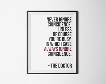 Doctor Who | Never Ignore Coincidence | Type Poster | 5x7 8x10 11x14 16x20