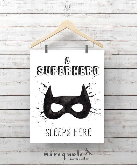 SUPERHERO Batman,boy room,children decor,watercolor,wall art,black white poster,baby shower,quotes babies,message 'A superhero sleeps here'