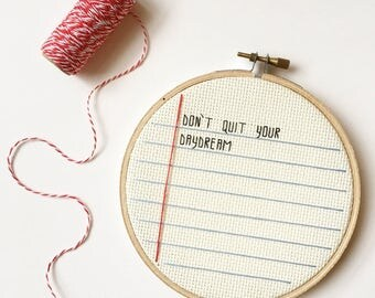Dont Quit Your Daydream Cross Stitch - Inspiring Quotes - Notebook