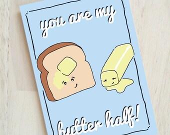 Du bist meine Butter halb - lustige Liebe Karte - Wortspiel-Lovecard-
