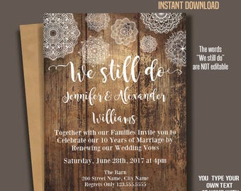 We still do Invitation, Wedding Anniversary templates, Renewing Vows, Rustic wood and Mandala, Instant Download Self Editable PDF A237