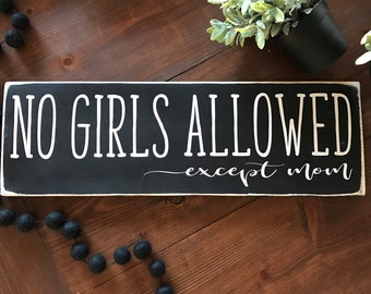 No girls allowed, boy mom, brothers sign