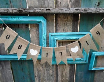 Wedding Date Burlap Garland Banner Bunting Save the Date Heart