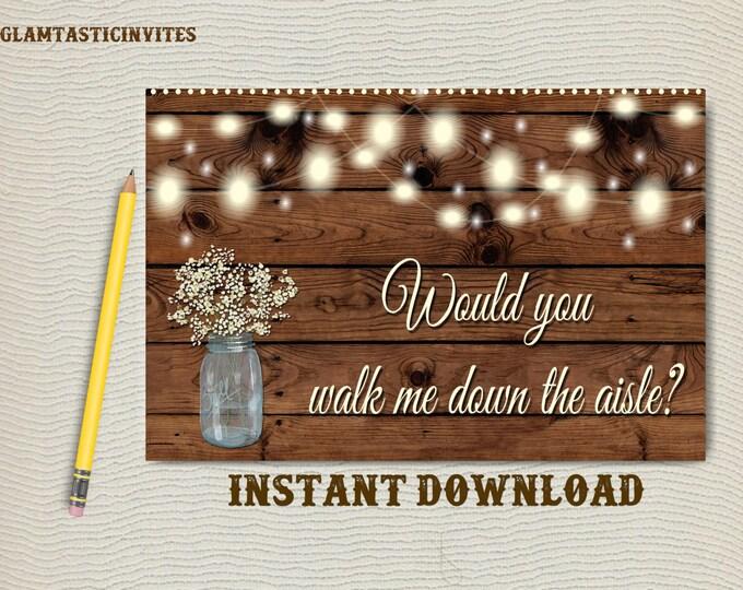 Will you walk me down the aisle, Rustic Card, Rustic Wedding, Rustic Will you walk me down card,  Walk Down Aisle card, Printable, Digital