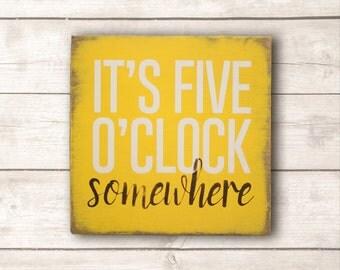 Beach Wall Art; Beach Wood Sign; Beach Home Decor; It's Five O'Clock Somewhere Wood Sign