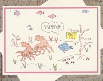 Encouragement Card, Shoe Card, Funny Encouragement Card, Hope Card, Great Day Card, Just Because Card, Octopus Card, Funny Greeting Card