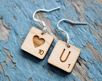 Wooden Valentine's Earrings - Message scrabble LOVE YOU customizable . You can burn two more letters or symbols .