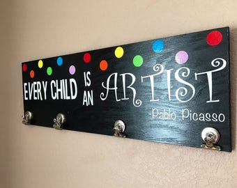 Every Child Is An Artist, Children's Art Hanger, Pablo Picasso Quote