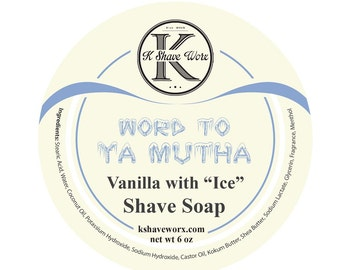 Word to Ya Mutha Shave Soap