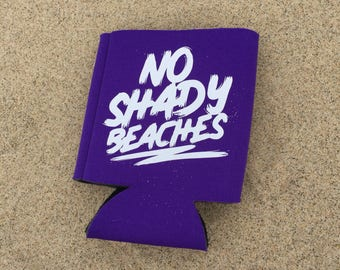 Summer Beach Can Cooler - Can Coolie - Neoprene can bottle sleeve - No Shady Beaches - yellow pink teal purple