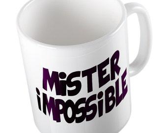 Mister impossible mug