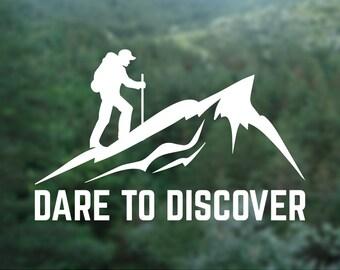 Dare To Discover sticker, Dare To Discover Adventure wall sticker, Climbing decal, Mountain sticker, Car sticker, hiking sticker