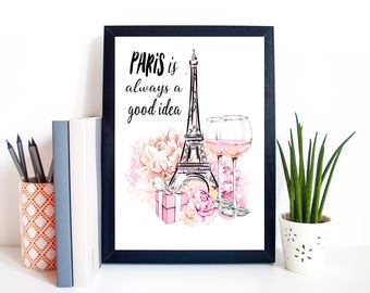 """Typography A4 Print on Paris is Always a Good Idea"""" Quotes,  Modern Wall Art, Home Decor"""