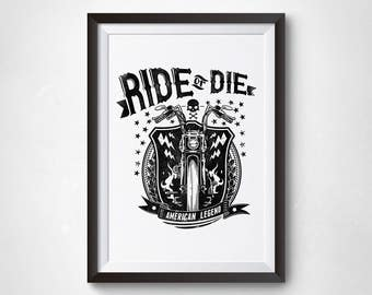 Ride or die quote wall art,inspirational poster