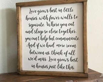 Love grows best in little Homes like this Sign